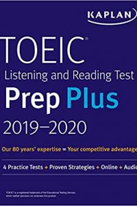 TOEIC Listening and Reading Test Prep Plus 2019-2020: 4 Practice Tests + Proven Strategies + Online + Audio