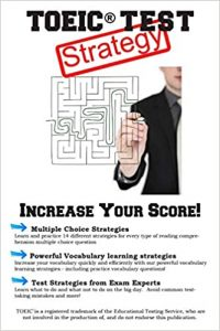 TOEIC Test Strategy: Winning Multiple Choice Strategies for the TOEIC(R) Exam