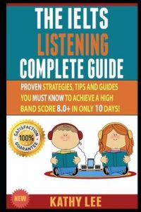 The Ielts Listening Complete Guide